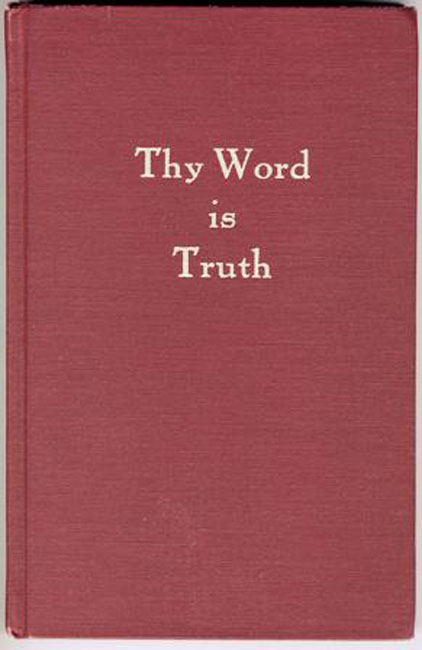Thy Word Is Truth