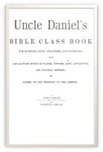 Uncle Daniel's Bible Class