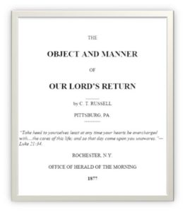 The Object and Manner of our Lord's Return